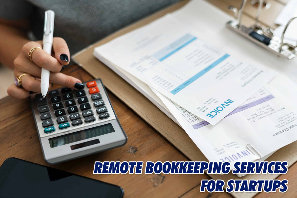 remote bookkeeping services Remote Bookkeeping Services for Startups Remote Bookkeeping Services for Startups